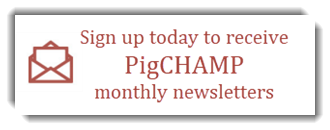 Sign up to receive PigCHAMP newsletter